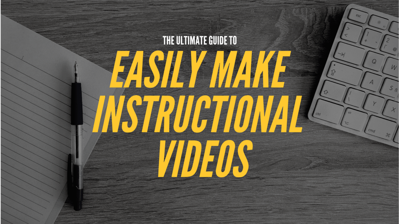 how to make instructional videos
